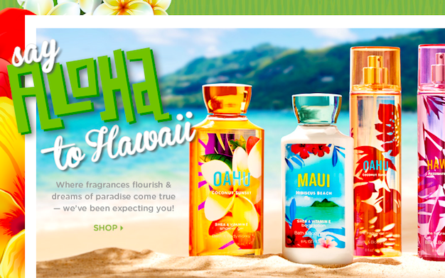 Bath and Body Works: Hawaii Collection