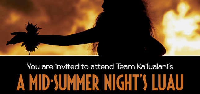 Team Kailualani hosts A Mid-Summer Night's Luau to benefit CHOC Children's Hospital
